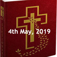 Catholic Daily Readings for 4th May 2019, Saturday of the Second Week of Easter - Year C