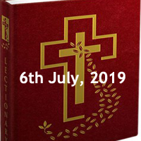 Catholic Daily Readings for 6th July 2019, Saturday of the Thirteenth Week in Ordinary Time Year C - Daily Homily