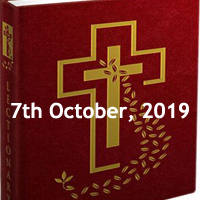 Catholic Daily Readings for 7th October 2019, Monday of the Twenty-seventh Week in Ordinary Time Year C - Daily Homily