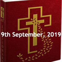 Catholic Daily Readings for 9th September 2019, Monday of the Twenty-third Week in Ordinary Time Year C - Daily Homily