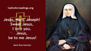 Marie Rose Durocher - Feast Day - October 6
