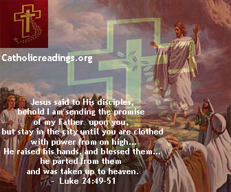 The Ascension of the Lord - Hallelujah! Jesus ascends to Heaven - Matthew 28:16-20, Mark 16:15-20, Luke 24:46-53 - Bible Verse of the Day