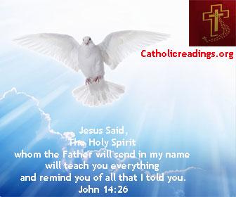May 20 2019 - Monday, Catholic Quote of the Day - John 14:26