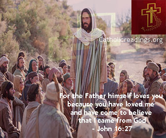 Now I am Leaving The World And Going Back To The Father - John 16:23-28 - Bible Verse of the Day