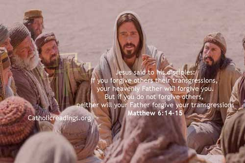 Bible Verse of the Day - forgive others their transgressions - Matthew 6:7-15, Luke 11:1-4