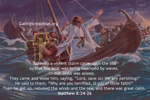 Jesus Calms the Storm at the Sea - Matthew 8:24-34, Mark 4:35-41, John 6:16-21 - Bible Verse of the Day