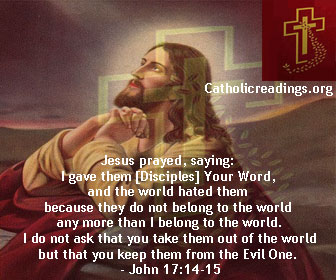 Lord, Keep The Disciples Away From The Evil One - John 17:11-19 - Bible Verse of the Day