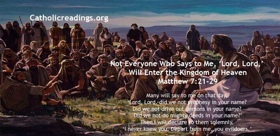 Not Everyone Who Says to Me, 'Lord, Lord,' Will Enter the Kingdom of Heaven Matthew 7:21-29 - Bible Verse of the Day