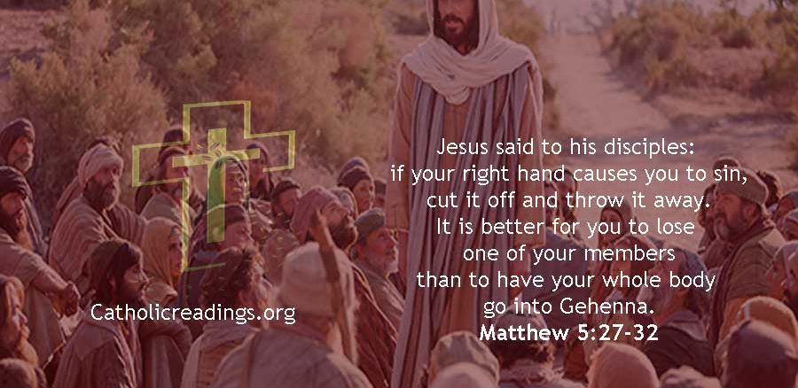 If Your Right Hand Causes You to Sin, Cut it Off - Matthew 5:27-32 - Bible Verse of the Day