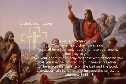 Love Your Enemies and Pray for Those Who Persecute You - Matthew 5:43-48, Luke 6:27-38 - Bible Verse of the Day