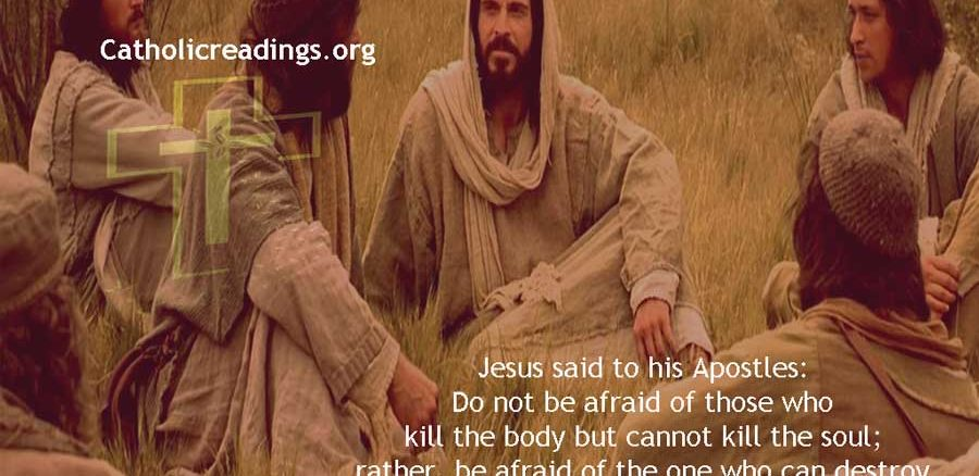 Do Not be Afraid of Those Who Kill the Body But Cannot Kill the Soul - Bible Verse of the Day