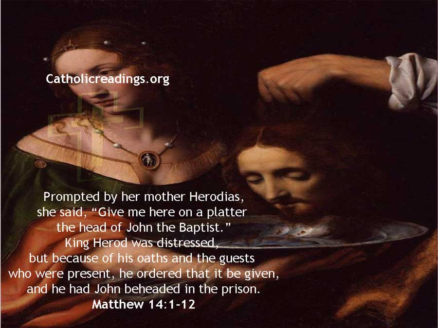 Give Me Here on a Platter the Head of John the Baptist - Matthew 14:1-12 - Bible Verse of the Day