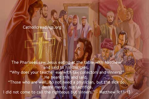 I Did Not Come to Call the Righteous but Sinners - Matthew 9:11-13, Luke 5:27-32, Mark 2:13-17 - Bible Verse of the Day
