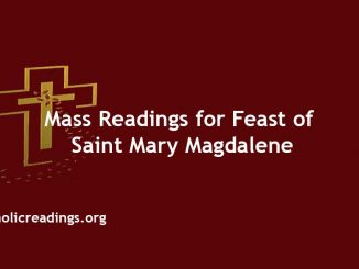 Mass Readings for Feast of Saint Mary Magdalene
