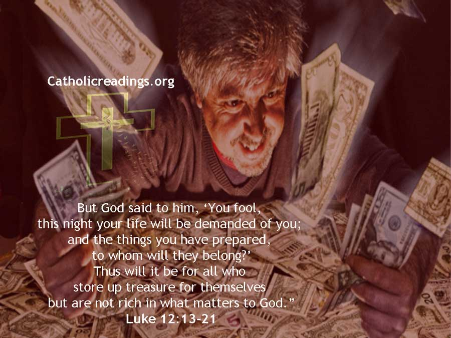 You Fool, This Night Your Life Will be Demanded of You - Luke 12:13-21 - Bible Verse of the Day