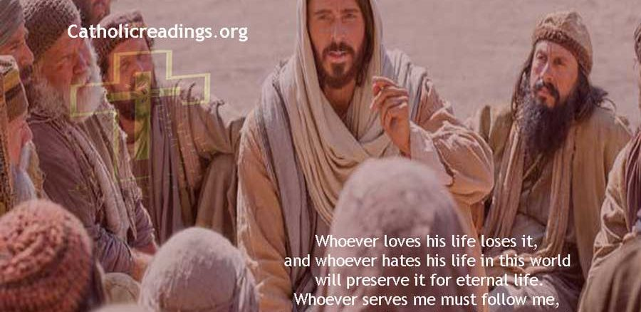 Whoever Hates His Life in this World Will Preserve it for Eternal Life - John 12:24-26 - Bible Verse of the Day