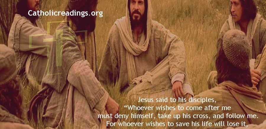 Whoever Loses His Life for My Sake Will Find It - Matthew 16:24-28 - Bible Verse of the Day