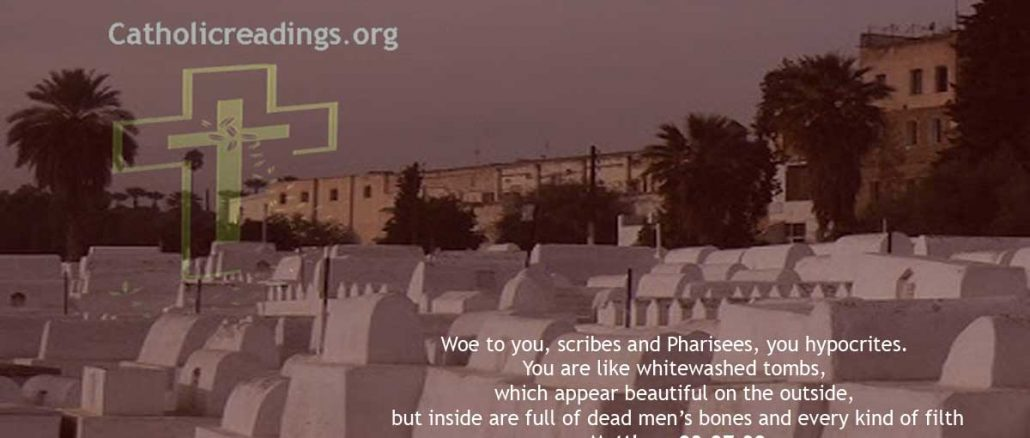 You hypocrites are Like Whitewashed Tombs - Matthew 23:27-32 - Bible Verse of the Day