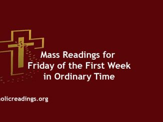 Catholic Mass Readings for Friday of the First Week in Ordinary Time
