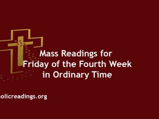 Catholic Mass Readings for Friday of the Fourth Week in Ordinary Time