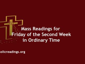 Catholic Mass Readings for Friday of the Second Week in Ordinary Time