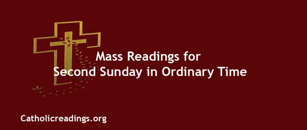 Catholic Mass Readings for Second Sunday in Ordinary Time