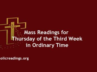 Catholic Mass Readings for Thursday of the Third week in Ordinary Time