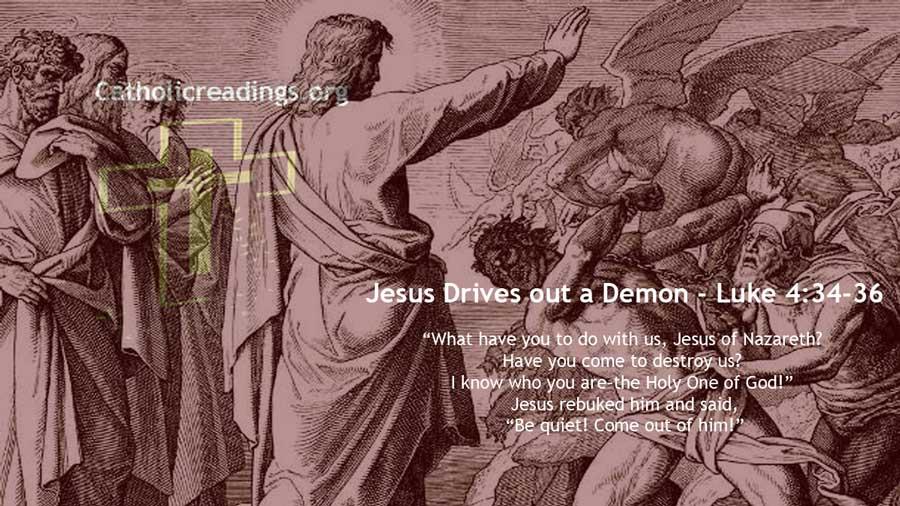 Jesus Rebukes a Demon- Luke 4:34-36, Mark 1:21-28 - Bible Verse of the Day