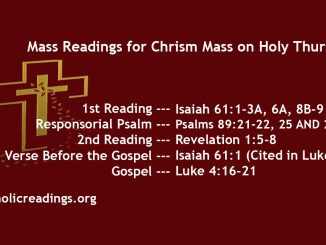 Chrism Mass Readings and Homily on Holy Thursday