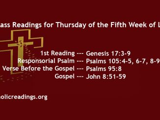 Thursday of the Fifth Week of Lent