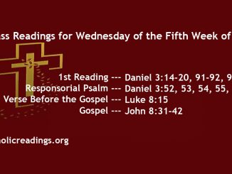 Wednesday of the Fifth Week of Lent
