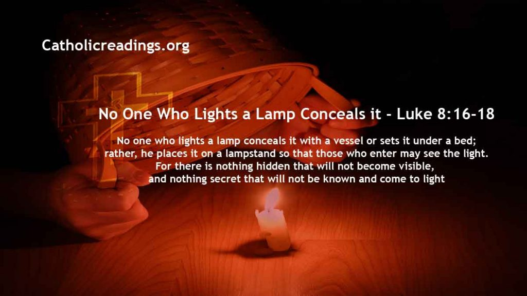 No One Who Lights a Lamp Conceals it - Luke 8:16-18, Mark 4:21-25 - Bible Verse of the Day