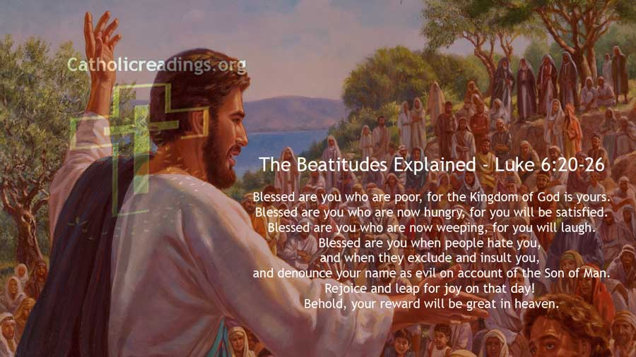 The Beatitudes Explained - Luke 6:20-26 - Bible Verse of the Day