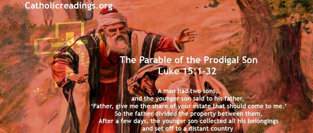 The Parable of the Prodigal Son - Luke 15:1-32 - Bible Verse of the Day