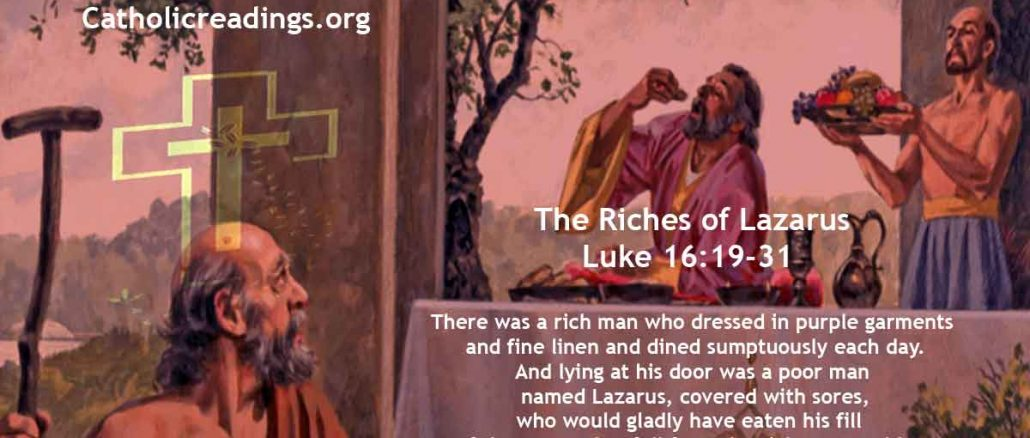 The Riches of Lazarus – Luke 16:19-31 - Bible Verse of the Day