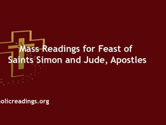 Mass Readings for Feast of Saints Simon and Jude, Apostles