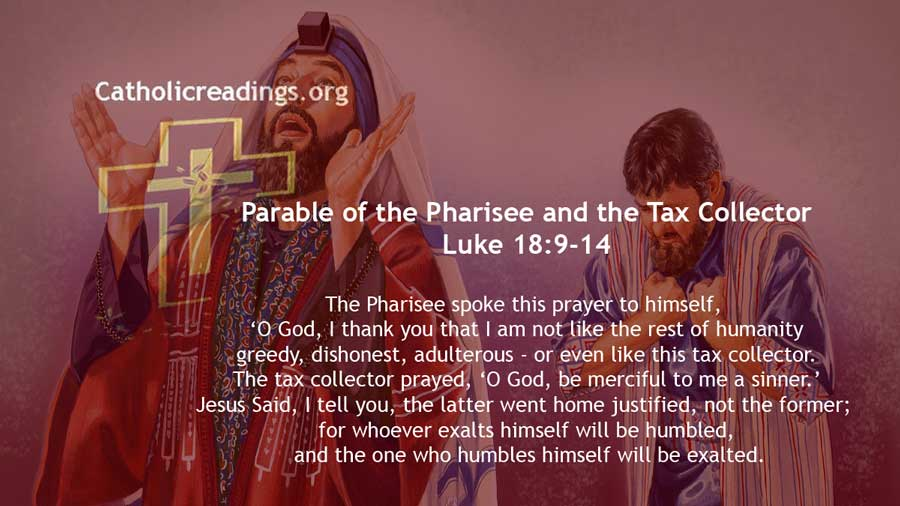 Parable of the Pharisee and the Tax Collector - Luke 18:9-14 - Bible Verse of the Day