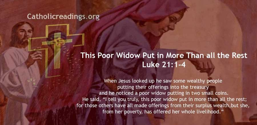 This Poor Widow Put in More Than all the Rest - Luke 21:1-4, Mark 12:38-44 - Bible Verse of the Day