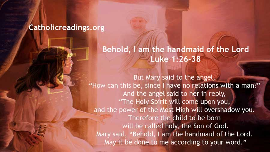 Behold, I am the handmaid of the Lord - Luke 1:26-38 - Bible Verse of the Day