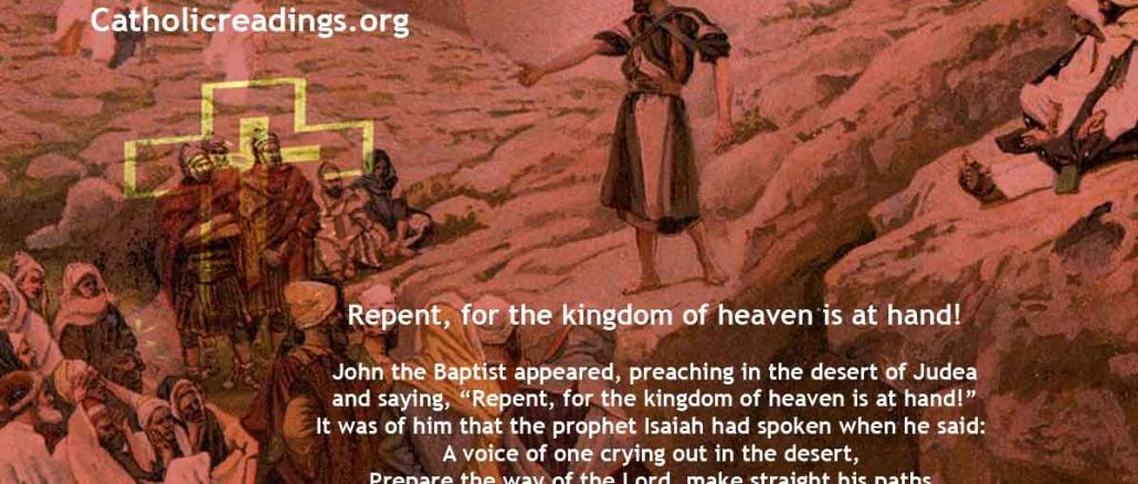 Repent For The Kingdom of Heaven is at Hand! - Matthew 3:1-12, Mark 1:1-8, Luke 3:1-6 - Bible Verse of the Day