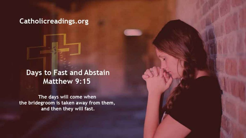 Days to Fast and Abstain - Matthew 9:14-15 - Bible Verse of the Day