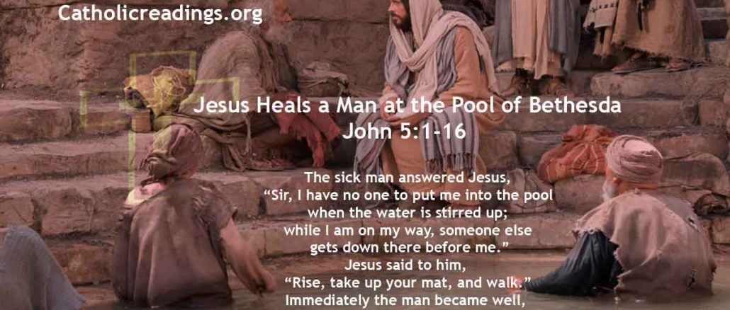 Jesus Heals a Man at the Pool of Bethesda - John 5:1-16 - Bible Verse of the Day