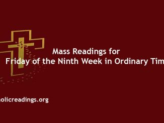 Mass Readings for Friday of the Ninth Week in Ordinary Time