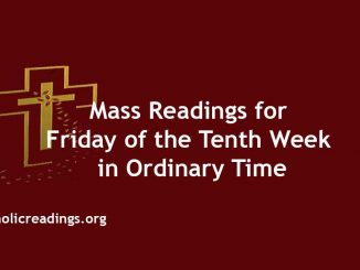 Mass Readings for Friday of the Tenth Week in Ordinary Time