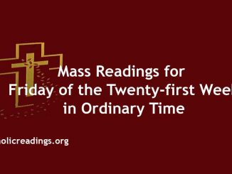 Mass Reading for Friday of the Twenty-first Week in Ordinary Time