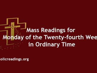 Mass Readings for Monday of the Twenty-fourth Week in Ordinary Time