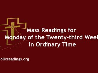 Mass Reading for Monday of the Twenty-third Week in Ordinary Time