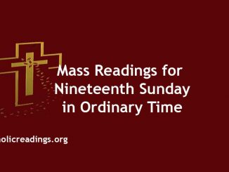 Mass Readings for Nineteenth Sunday in Ordinary Time