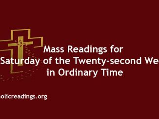 Mass Reading for Saturday of the Twenty-second Week in Ordinary Time