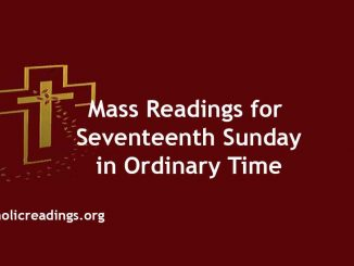 Mass Readings for Seventeenth Sunday in Ordinary Time